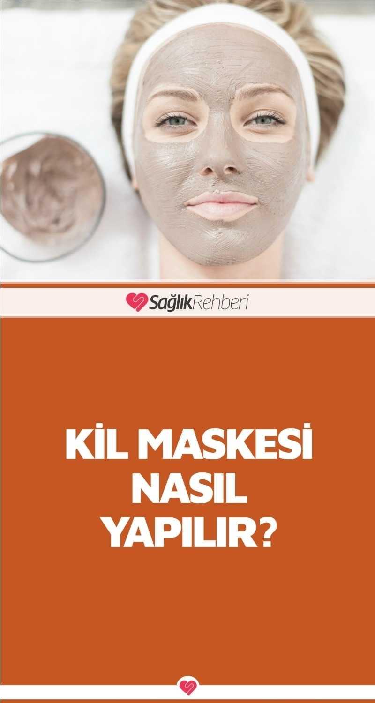 Kil Maskesi Nasıl Yapılır?